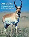 img - for Wildlife Management and Conservation: Contemporary Principles and Practices book / textbook / text book