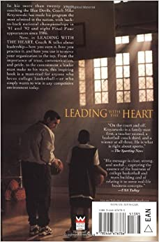 Leading with the Heart: Coach K's Successful Strategies for Basketball, Business, and