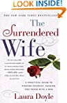 The Surrendered Wife: A Practical Gui...