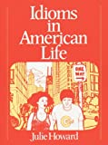 img - for Idioms in American Life book / textbook / text book
