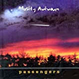 PASSENGERS by Mostly Autumn (2003-11-25)