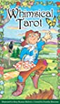 Whimsical Tarot: 78-Card Deck [With B...