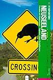 Fettnäpfchenführer Neuseeland: Paradies mit Hindernissen - Tagebuch eines Kiwipflückers