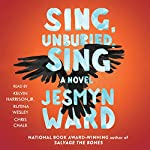 Sing, Unburied, Sing: A Novel | Jesmyn Ward