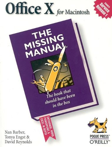 Office X for MacIntosh: The Missing Manual