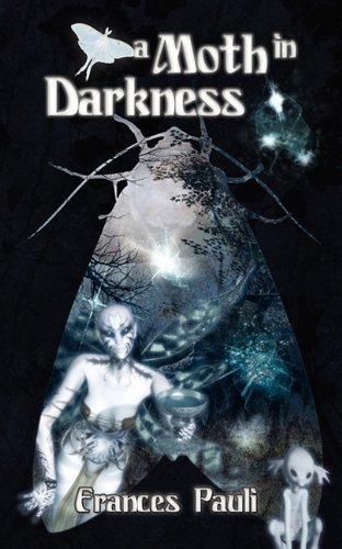 A Moth in Darkness (The Changeling Race, #1)