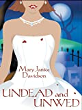 Undead and Unwed (1597221104) by Mary Janice Davidson