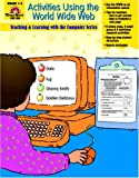 img - for Activities Using the World Wide Web: Grades 1-5 book / textbook / text book