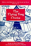 The Flying Frog Circus (Mona and Friends in the Land of Ican)