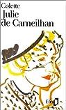 Julie de Carneilhan par Colette