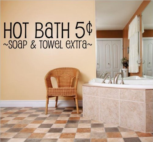 Decal - Vinyl Wall Sticker : HOT BATH 5xa2 ~SOAP & TOWEL EXTRA~ Quote Home Living Room Bedroom Decor DISCOUNTED SALE ITEM - 22 Colors Available Size: 10 Inches X 40 Inches