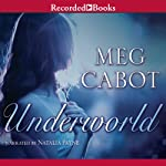 Underworld: Abandon, Book 2 (       UNABRIDGED) by Meg Cabot Narrated by Natalia Payne