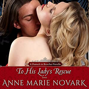 To His Lady's Rescue: A Damsels in Breeches Regency Novella | [Anne Marie Novark]