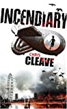 Chris Cleave Incendiary