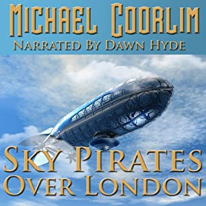 Sky Pirates Over London Audiobook