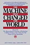 img - for The Machine That Changed the World : Based on the Massachusetts Institute of Technology 5-Million-Dollar 5-Year Study on the Future of the Automobile [Hardcover] [1990] (Author) James P. Womack book / textbook / text book