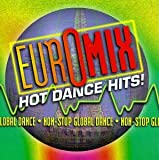 echange, troc Various Artists - Euromix: Hot Dance Hits