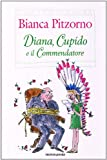 img - for Diana, Cupido e il Commendatore (Italian Edition) book / textbook / text book