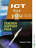 ICT for You: OCR Teacher Support Pack (0748774157) by Doyle, Stephen