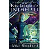Kris Longknife: Intrepid (Kris Longknife)by Mike Shepherd