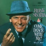 Come Dance With Me!by Frank Sinatra