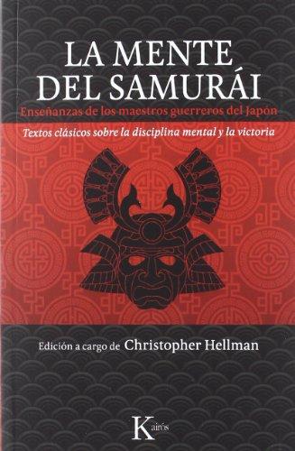 la-mente-del-samurai-ensenanzas-de-los-maestros-guerreros-del-japon-clasicos