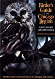 img - for A Birder's Guide to the Chicago Region book / textbook / text book