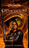 City of the Lost (Dragonlance: Linsha Trilogy, Vol. 1)