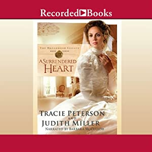 A Surrendered Heart | [Tracie Peterson]