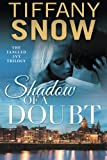 Shadow of a Doubt (Tangled Ivy, Band 2)