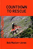 Bob Maslen-Jones Countdown to Rescue
