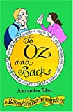 To Oz and Back: A Bones and the Duchess Mystery (The Bones and the Duchess Mysteries)