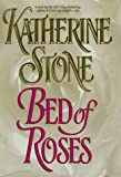 Bed of Roses (0446521795) by Stone, Katherine