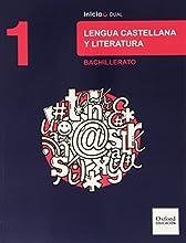 Lengua Castellana Y Literatura. Libro Del Alumno. Bachillerato 1 (Inicia)