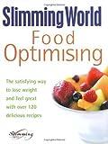 Food Optimising by Slimming World (2000) Slimming World