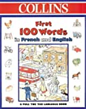 Collins First 100 Words in French and English (0001361295) by Faulkner, Keith
