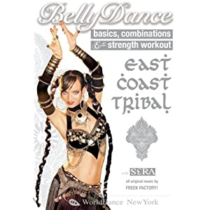 Bellydance: East Coast Tribal - Basics, Combinations & Strength Workout DVD