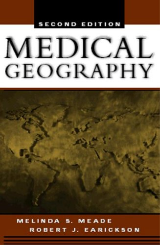 Medical Geography, Second Edition