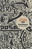 The Fortress of Solitude Jonathan Lethem