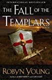 The Fall of the Templars: A Novel (Brethren)