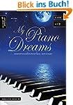 My Piano Dreams: Zauberhaft-romantisc...