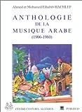 echange, troc Ahmed Hachlaf, Mohamed Elhabib Hachlaf - Anthologie de la musique arabe, 1906-1960