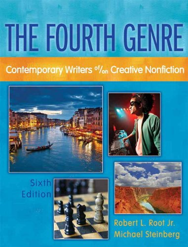Fourth Genre,  The: Contemporary Writers of/on Creative...
