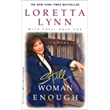 Still Woman Enough: A Memoir ~ Loretta Lynn