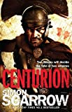 Centurion: Cato & Macro: Book 8 (The Eagle Series)