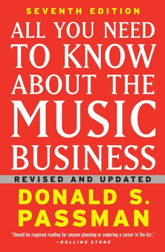 All You Need to Know About the Music Business: Seventh...