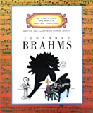 img - for Johannes Brahms (Getting to Know the World's Greatest Composers) book / textbook / text book