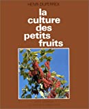 La culture des petits fruits