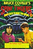 Bruce Covilles Book of Spine Tinglers II: More Tales to Make You Shiver (Coville Anthologies)