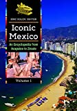 img - for Iconic Mexico [2 volumes]: An Encyclopedia from Acapulco to Z  calo by Eric Zolov (2015-08-26) book / textbook / text book